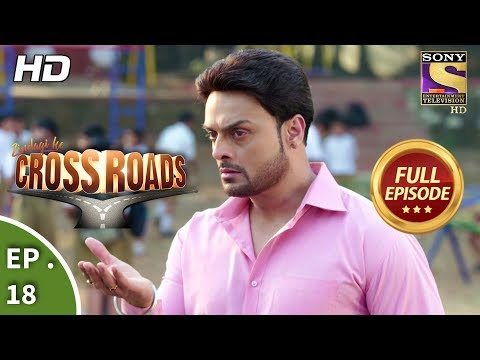 Crossroads  Ep 18  Full Episode  13th July, 2018