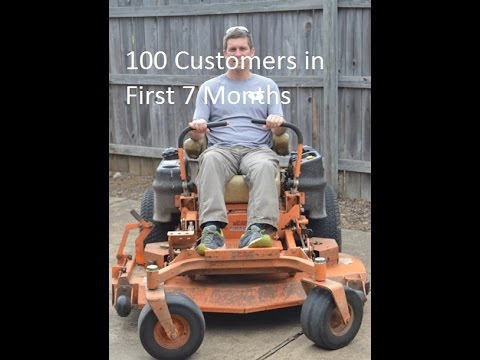 100 lawn care customers in first 7 months of my lawn business