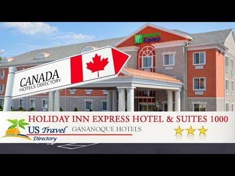 Holiday Inn Express Hotel & Suites 1000 Islands - Gananoque - Gananoque Hotels, Canada