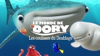 Le Monde de Dory - Making-of : Doublage avec les voix françaises streaming