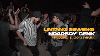 LINTANG SEWENGI - NDARBOY GENK ( Mr Jono & Joni REMIX )