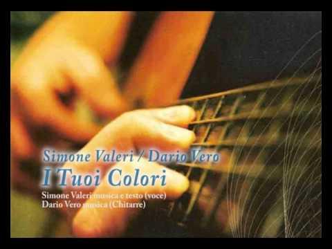 I Tuoi colori - Simone Valeri / Dario Vero