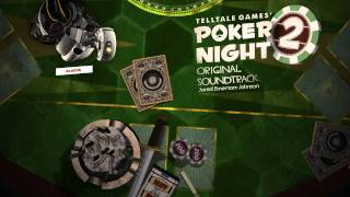 Poker Night 2 - Full Soundtrack