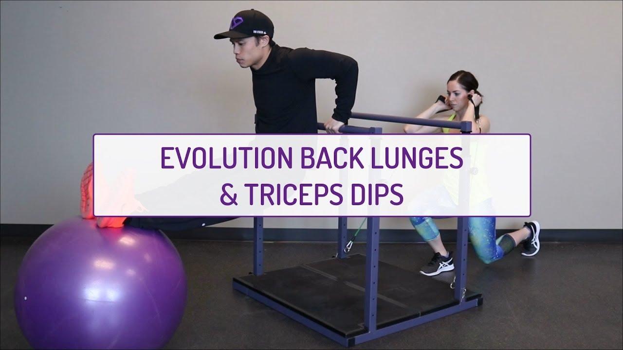 Partner Exercises | Evolution Back Lunges & Triceps Dips