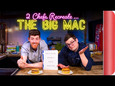 2 Chefs Try to Recreate THE BIG MAC | Signature Dishes Ep.2