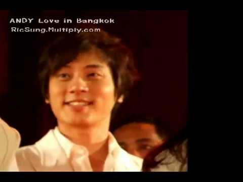 090808 ANDY Love in Bangkok (part2)
