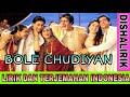 BOLE CHUDIYAN  - LAGU INDIA - KAJOL - SHAHRUKH KHAN