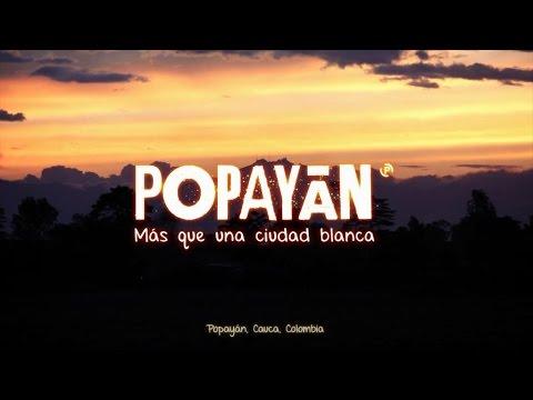 POPAYÁN, Más que una ciudad blanca