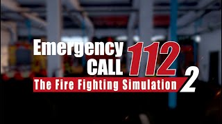 Emergency Call 112 - The Fire Fighting Simulation 2 | Official Trailer | Aerosoft