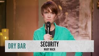 Beefing Up Security. Mary Mack
