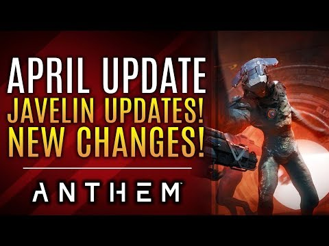 Anthem - New Updates to Javelins + Weapons! ALL April Update Changes! Sunken Stronghold Gameplay!