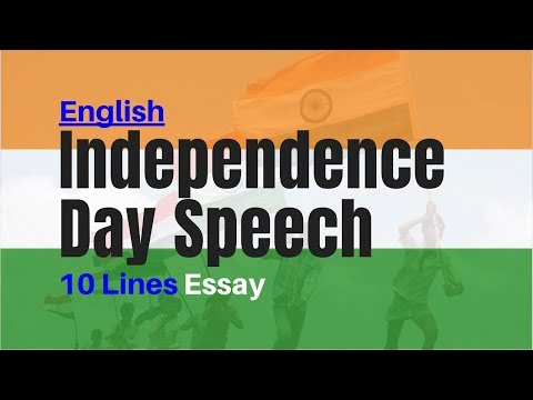 lines on independence day th august in english for