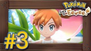 Pokémon Let's Go Pikachu & Eevee: Walkthrough Part 3 - Nugget Bridge, Bill & Cerulean Gym