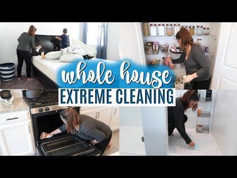 WHOLE HOUSE CLEAN WITH ME 2019 | EXTREME CLEANING MOTIVATION