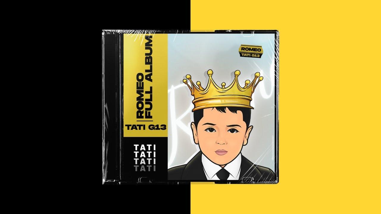 TATI G13 - Romeo (Album Complet)