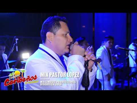 Caribeños De Guadalupe - Mix Pastor López (En Vivo)