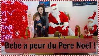 Vlogmas - bebe a peur du pere Noel !