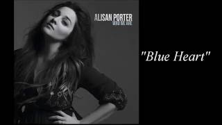 Watch Alisan Porter Blue Heart video