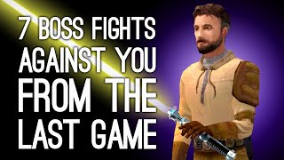 7 Boss Fights Against YOU From The Last Game
