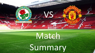 Blackburn Rovers vs Manchester United Match Summary | The One United
