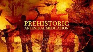 1 Hour Prehistoric Ancestral Meditation | by Paleowolf