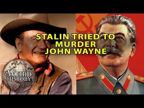 John Wayne & Joseph Stalin - The Insane Murder Attempt