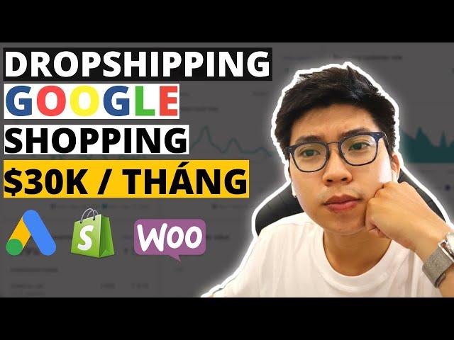 [Boo Ecom] Cách Kiếm +$32K/Tháng Với Dropshipping Và GOOGLE SHOPPING