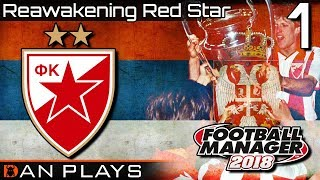 FM18 - Reawakening Red Star - Ep. 1, an Introduction - Football Manager 2018 Letsplay
