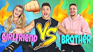 Who Knows Me Better Girlfriend VS. Brother