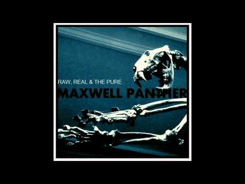 Maxwell Panther - Nippy In The Shade