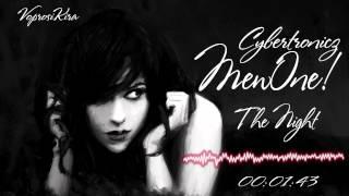 MewOne! & Cybertronicz - The Night (Original Mix)