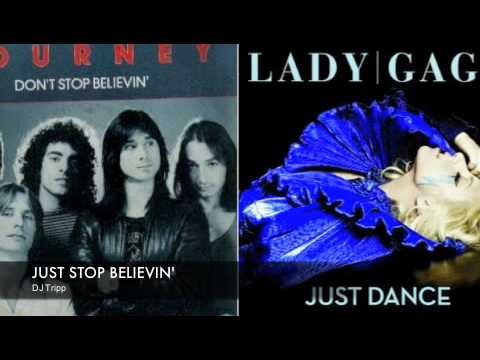 Just Stop Believin' - Journey and Lady GaGa Mashup