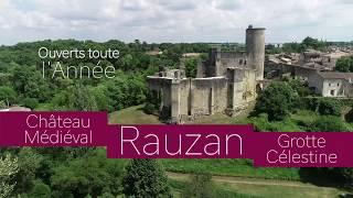 RAUZAN : Grotte Célestine et Château médiéval de Rauzan