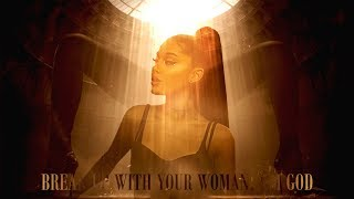 &#39&#39break up with your Woman, i&#39m God&#39&#39 MASHUP feat. Ariana Grande