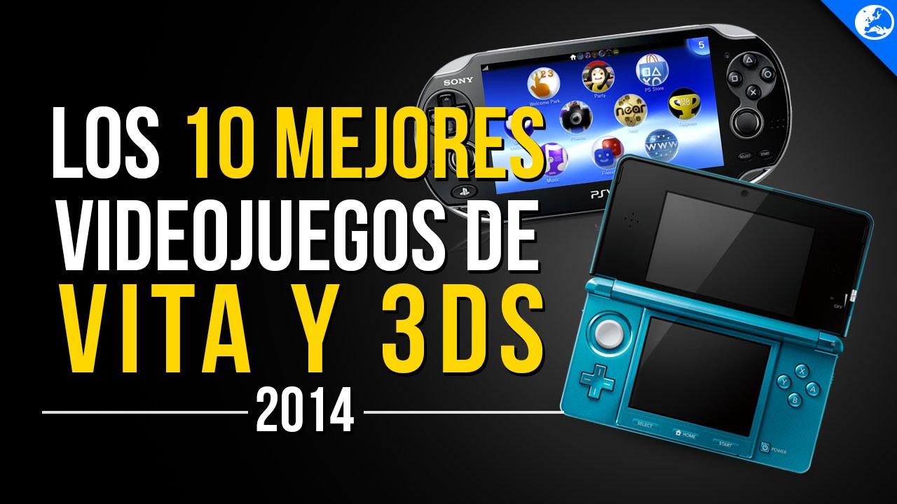 Los 10 Mejores Juegos De Vita Y Nintendo 3ds 2014 Consolas