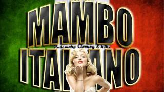 Mambo Italiano - Rosemary Clooney Ft. kMx (Remix 2012)