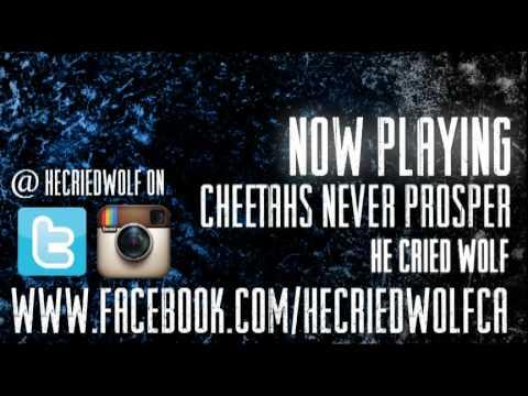 he.cried.wolf - Cheetahs Never Prosper