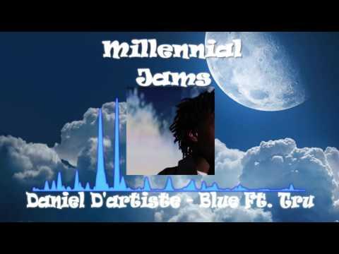 Daniel D'artiste - Blue Ft. Tru