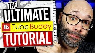 TubeBuddy Tutorial - How To Use TubeBuddy for YouTube