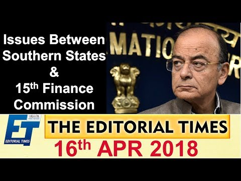 Issues Between Southern States & 15th Finance Commission | The Hindu | The Editorial Times