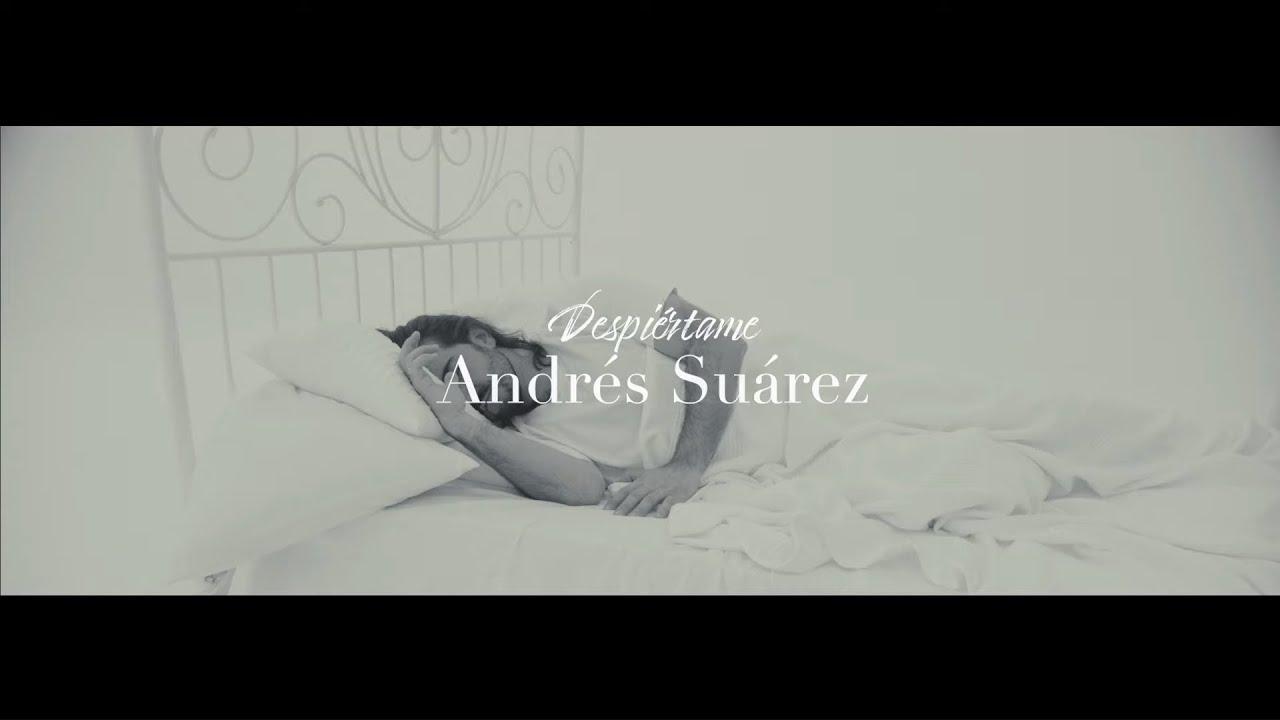 Andrés Suárez - Despiértame (Videoclip Oficial)