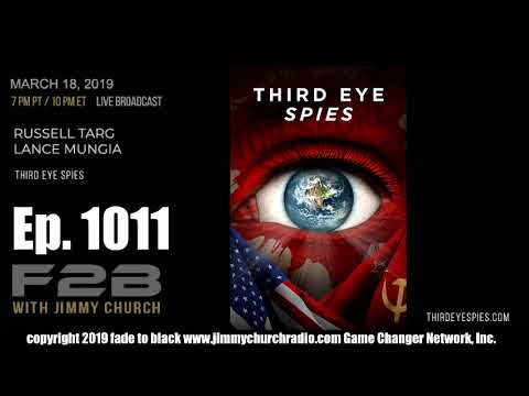 Ep. 1011 FADE to BLACK w/ Russell Targ, Lance Mungia : Third Eye Spies : LIVE Mp3