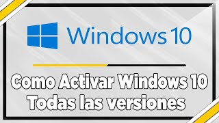 Activar Windows 10 al 100% permanentemente - opción Agosto 2018