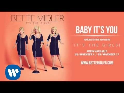 Bette Midler - Baby It's You [Official Audio]