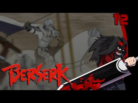 [LP] BERSERK and the Band of the Hawk #12 - La bataille pour Doldrey