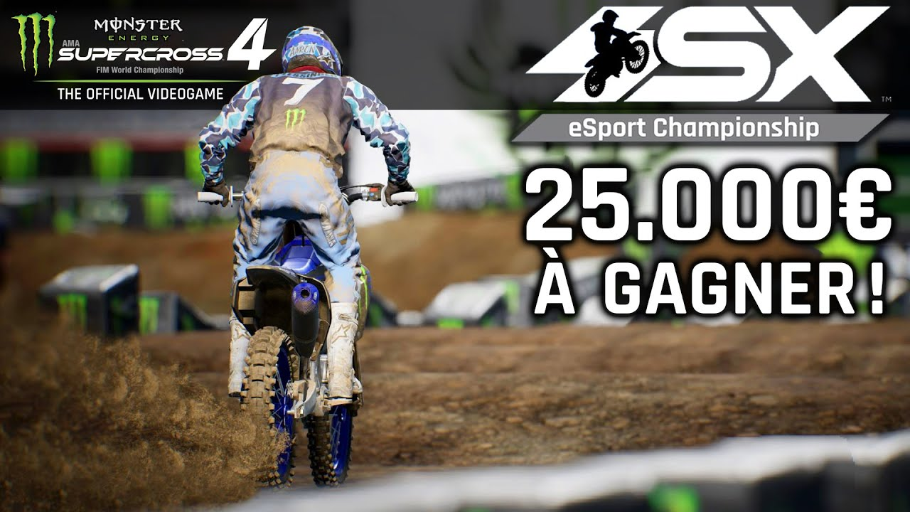 Gagner 25.000€ en jouant à Monster Energy Supercross 4 ! ESX Championship by Yamaha