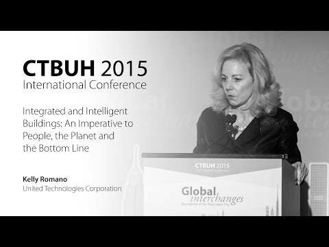 """CTBUH 2015 New York Conference - Kelly Romano, """"Integrated and Intelligent Buildings"""""""