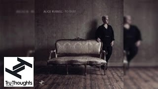 Alice Russell - To Dust (Full Album Stream)