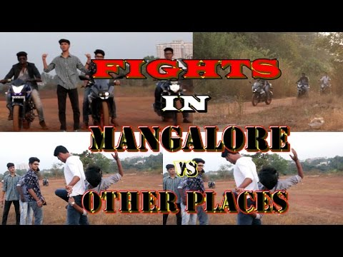 FIGHTS IN MANGALORE VS OTHER PLACES