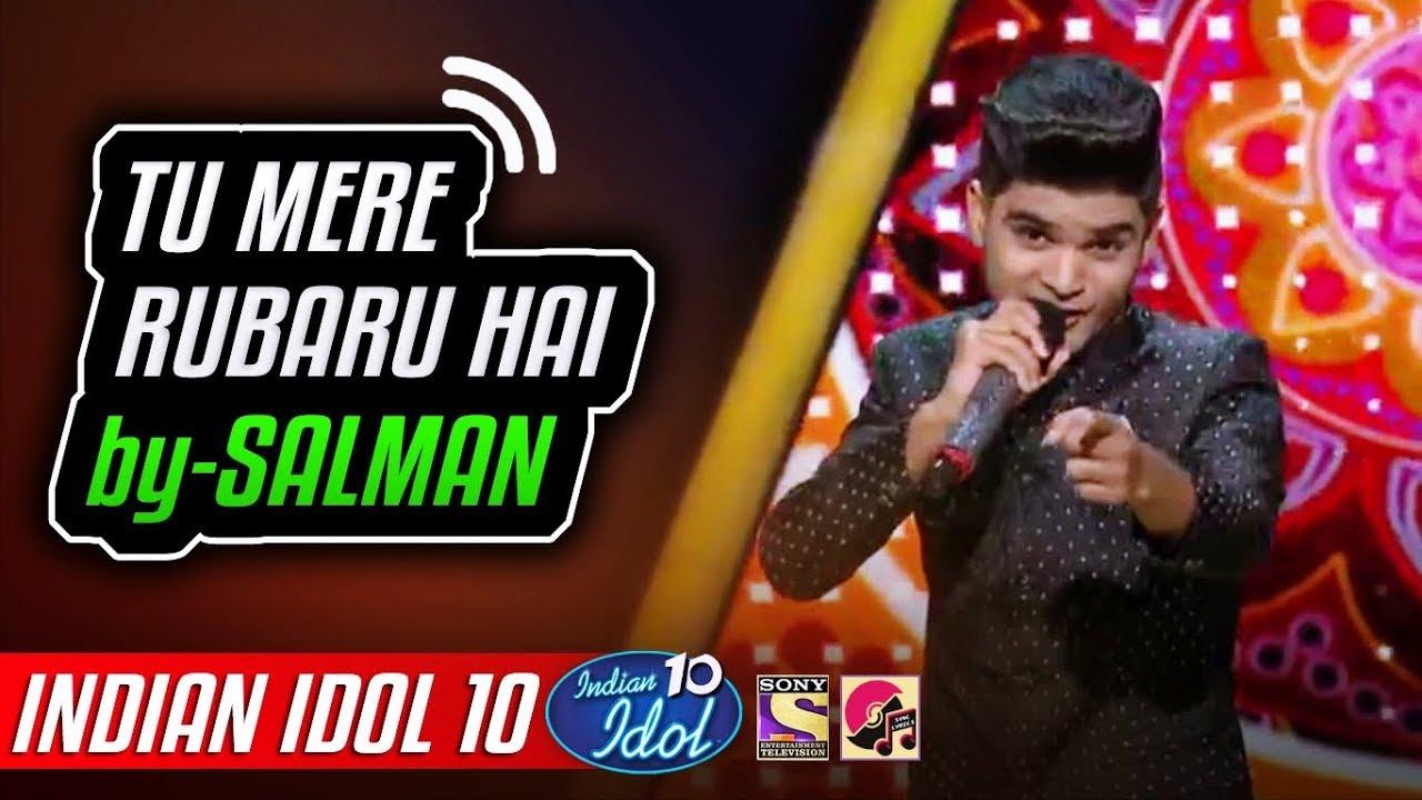 Tu Mere Rubaru Hai & Tunak Tunak Tun - Salman Ali - Neha Kakkar - Indian Idol 10 - 2018 - YouTube